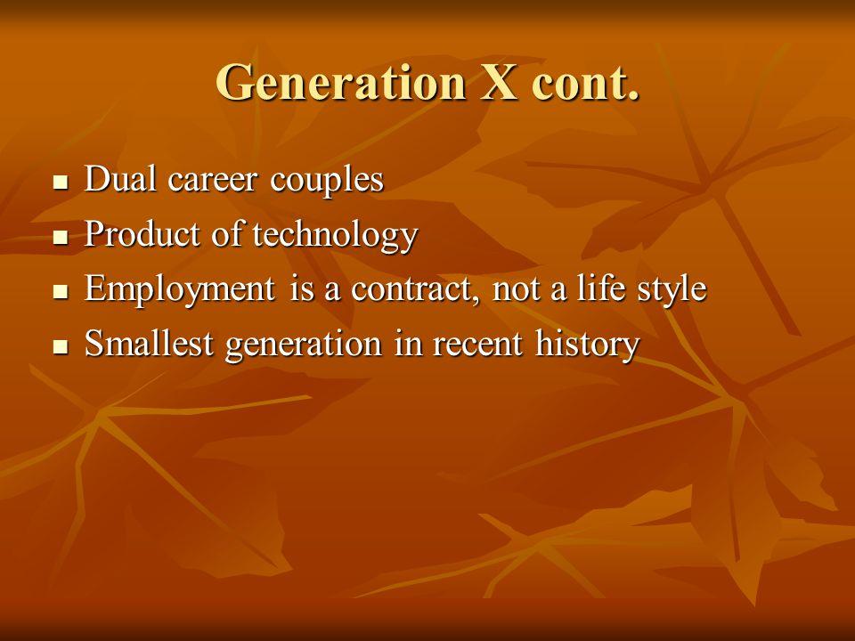 Generation X cont.