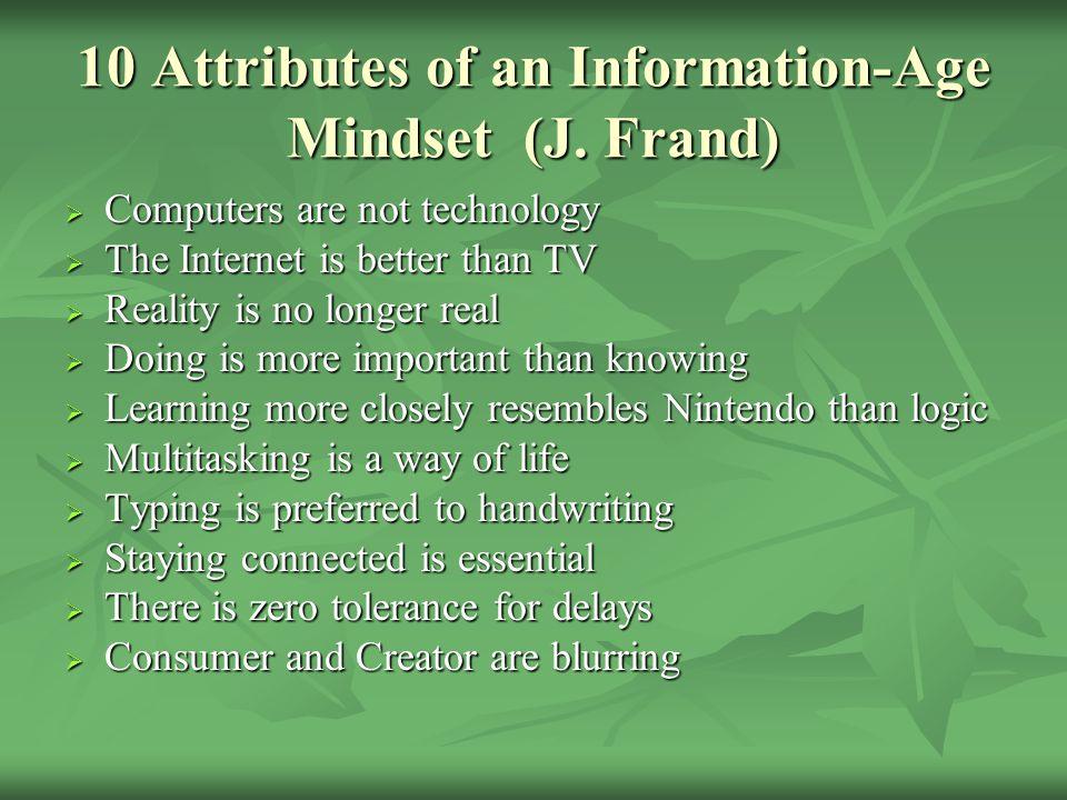 10 Attributes of an Information-Age Mindset (J.