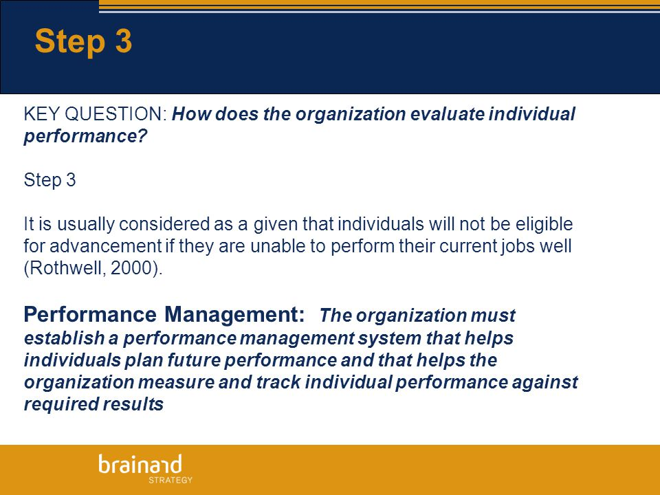 KEY QUESTION: How does the organization evaluate individual performance.