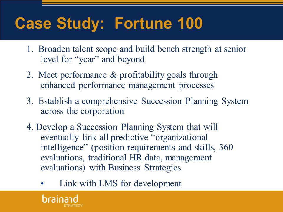 Case Study: Fortune 100 1.