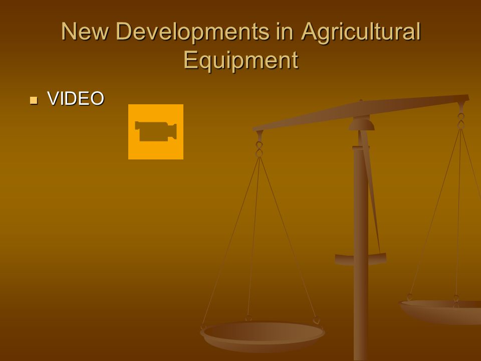 New Developments in Agricultural Equipment VIDEO VIDEO