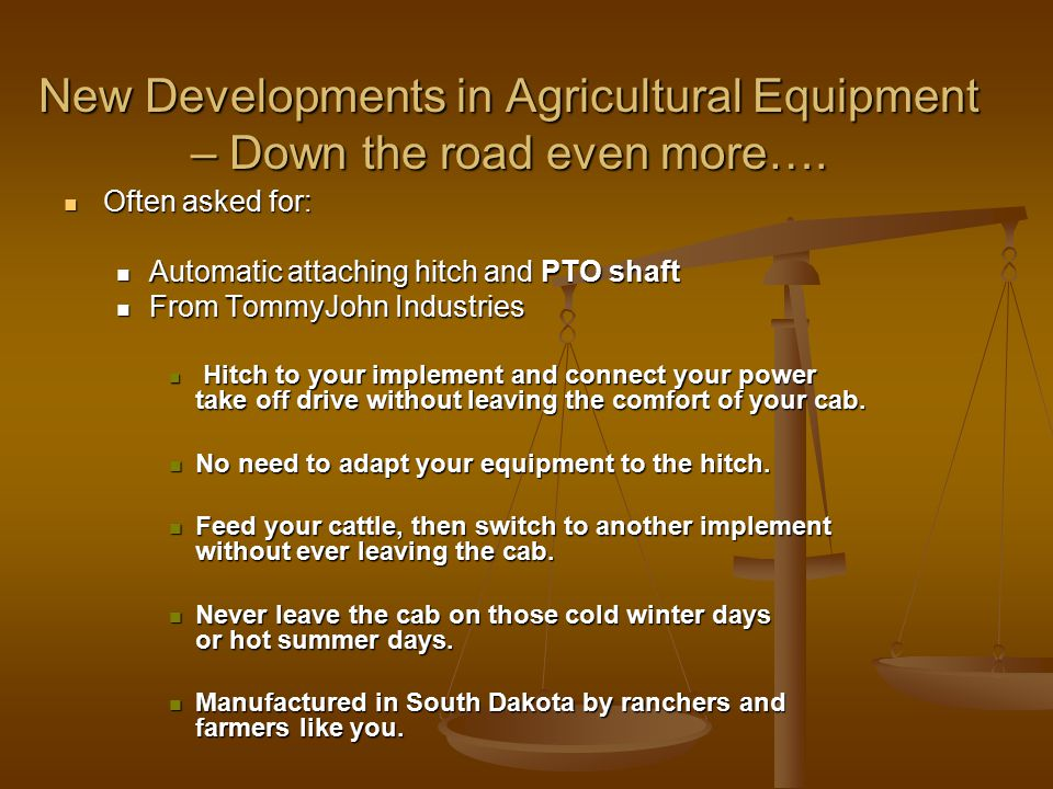New Developments in Agricultural Equipment – Down the road even more….
