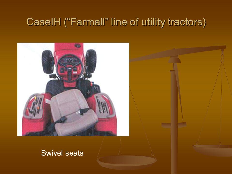 CaseIH ( Farmall line of utility tractors) Swivel seats