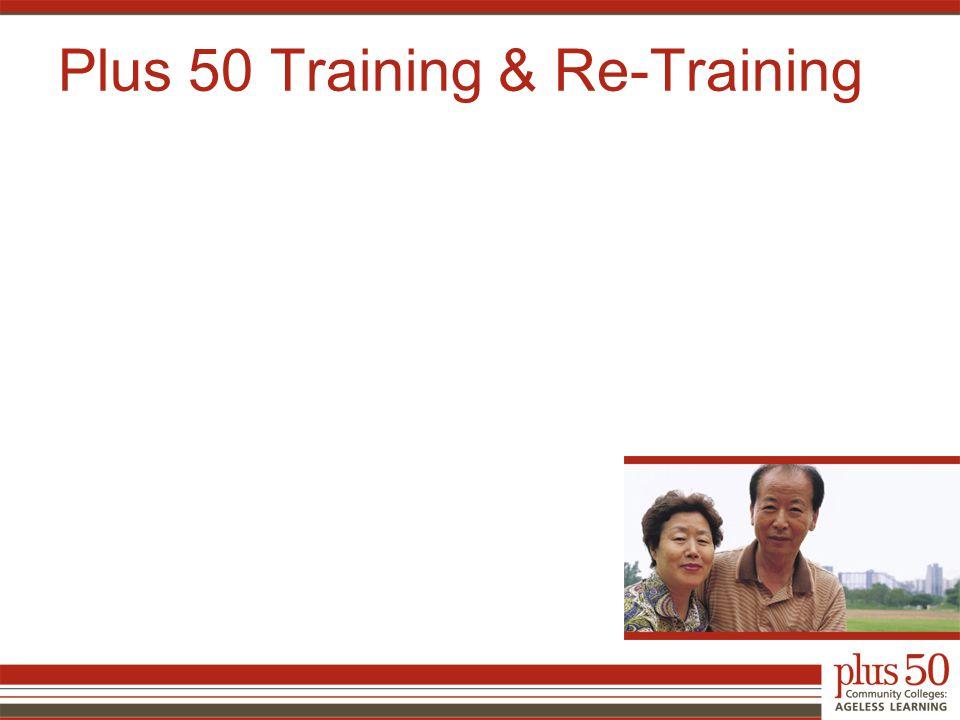 Plus 50 Training & Re-Training
