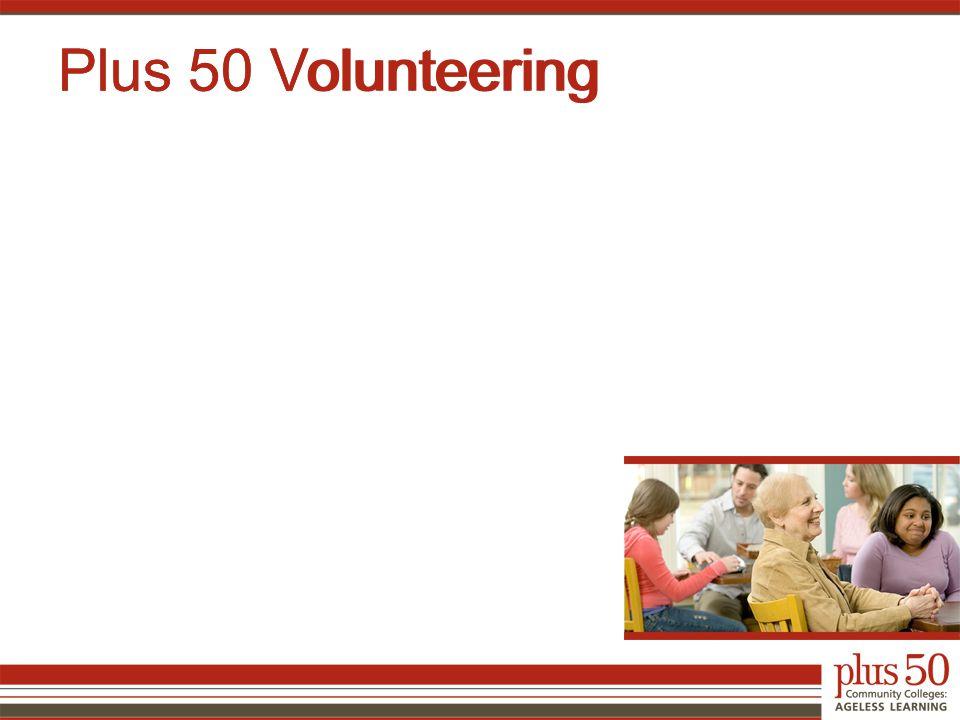 Plus 50 Volunteering