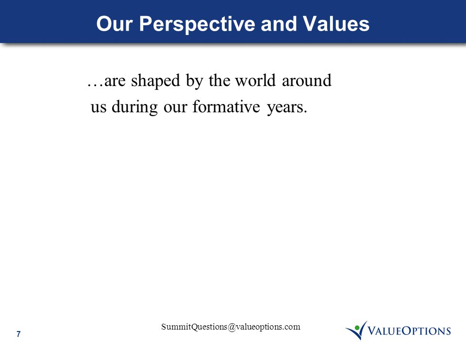 28 SummitQuestions@valueoptions.com Motivation for Baby Boomers  WORDS that motivate: We need you.