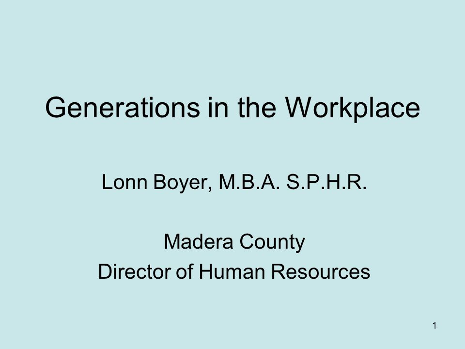 2 Objectives Define the generations and their workplace characteristics Identify common motivators and values of each generation and how they affect behavior in the workplace Describe how each generation defines success its affect on relationships in the workplace Discuss approaches to managing and leading employees of different generations Appreciate and gain respect for what is important to each generation