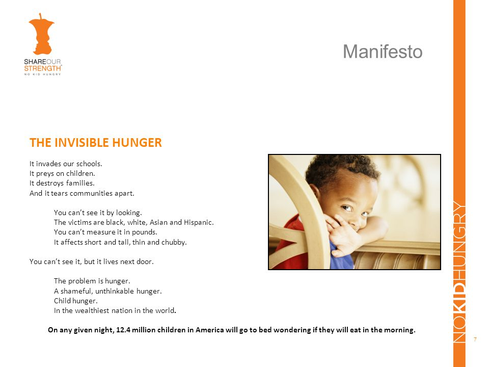 7 Manifesto THE INVISIBLE HUNGER It invades our schools.