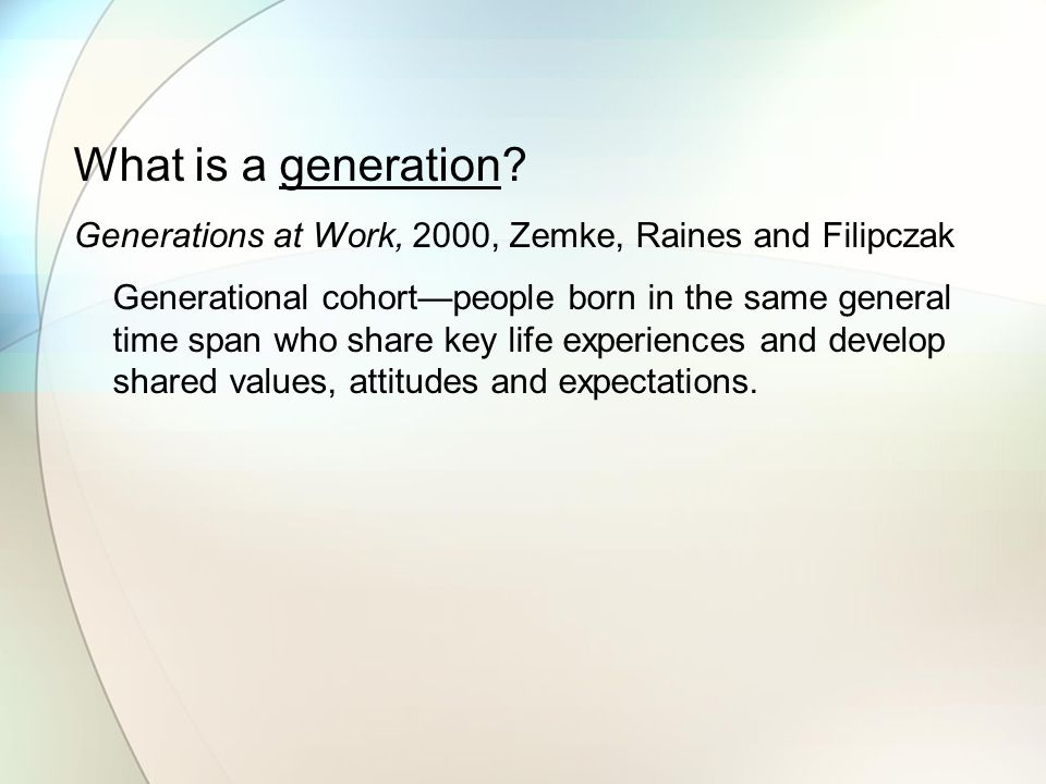 What is a generation.