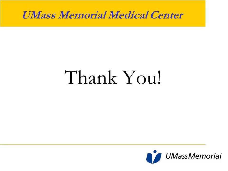 UMass Memorial Medical Center Thank You!