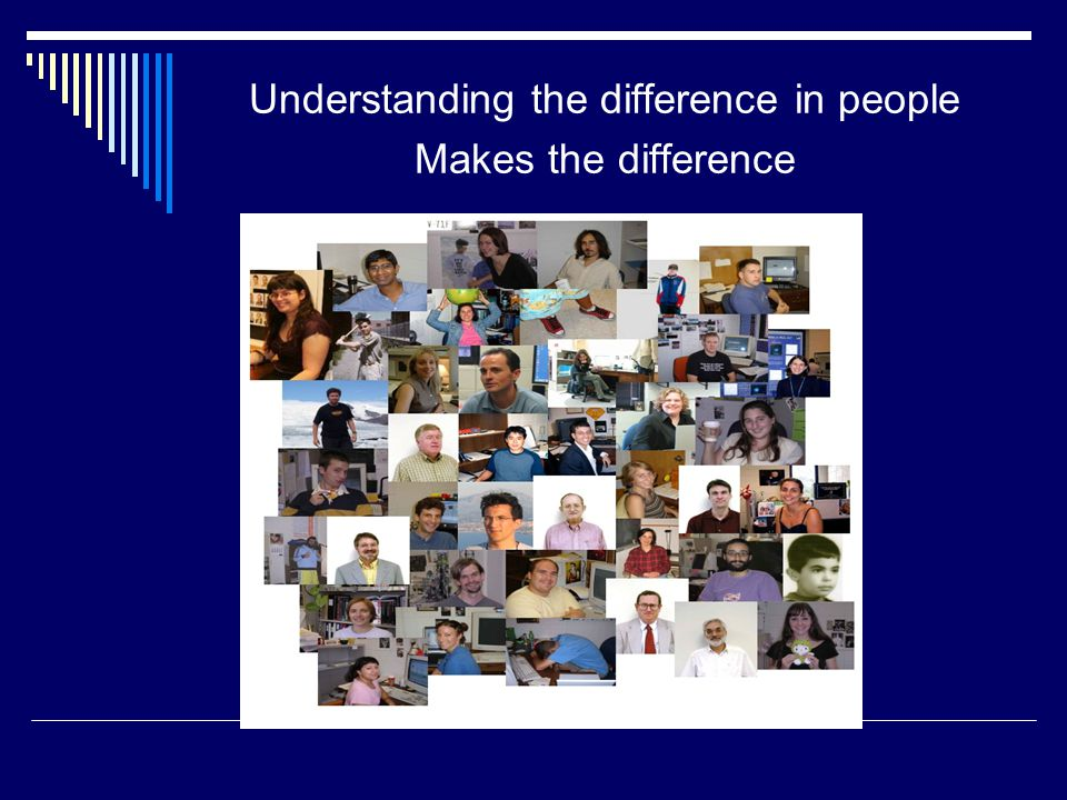 Understanding the difference in people Makes the difference