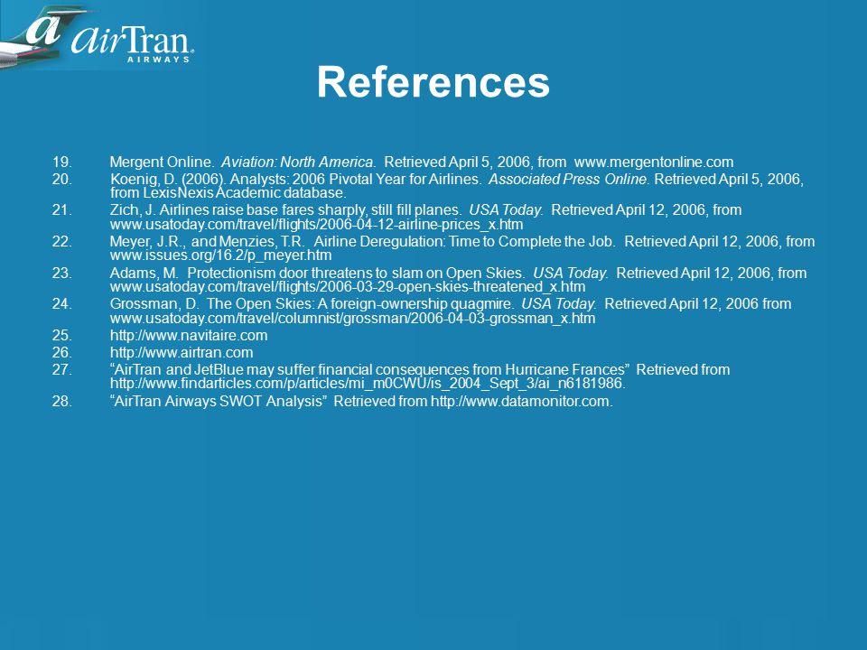 References 19.Mergent Online. Aviation: North America.