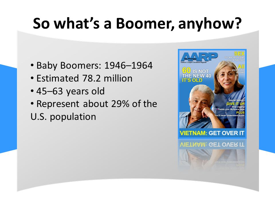 So what's a Boomer, anyhow.