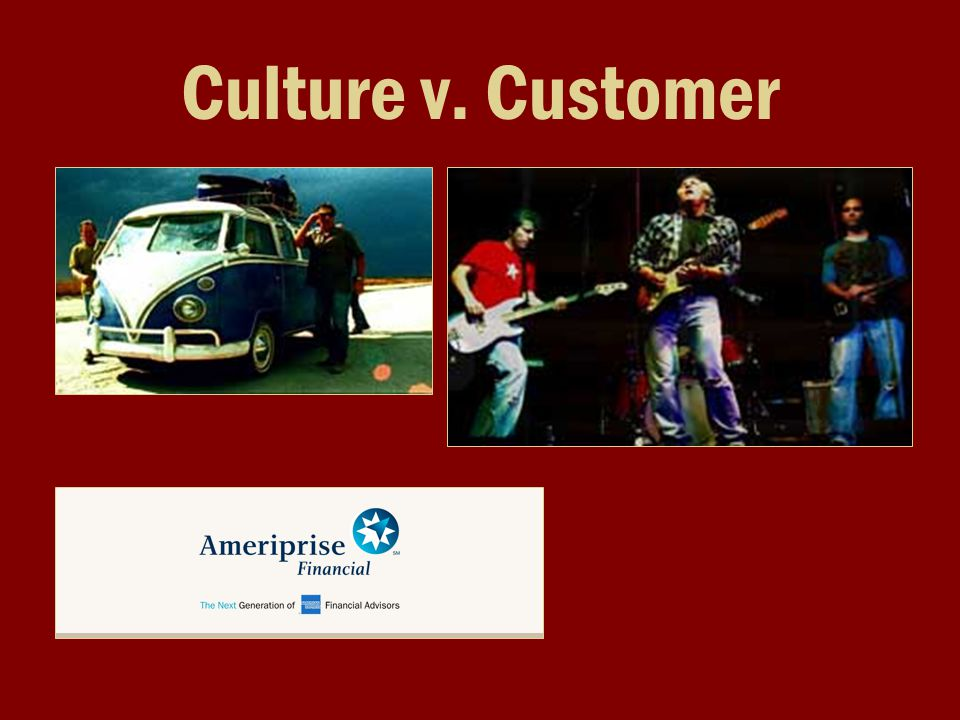 Culture v. Customer