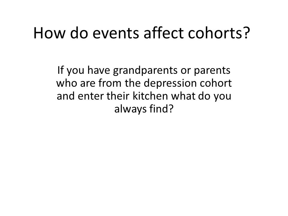 How do events affect cohorts.