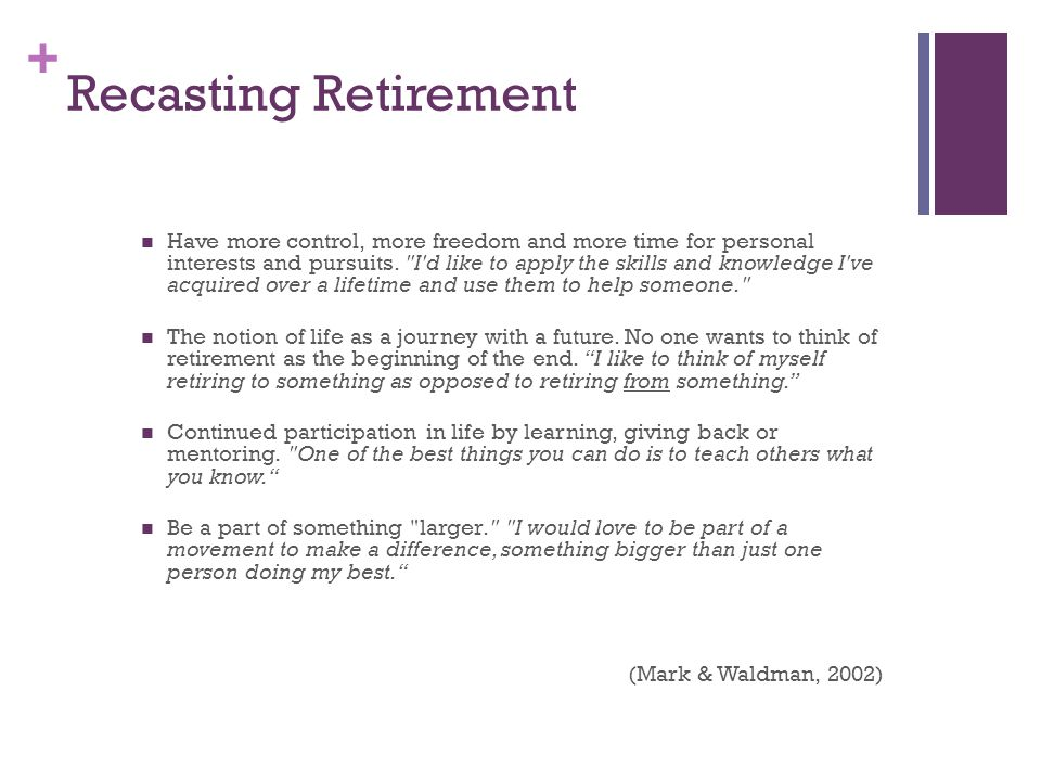 + How to Bag a Baby Boomer Position retirement as a time during which to explore passions and support causes Tap into professional skills and expertise Schedule around the volunteer Offer self-directed projects and manage using work plans Utilize entrepreneurial skills