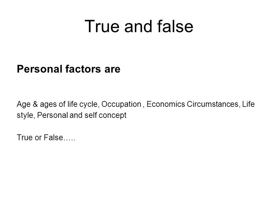 Determinants or factors of buying behavior Question What are the Personal factors