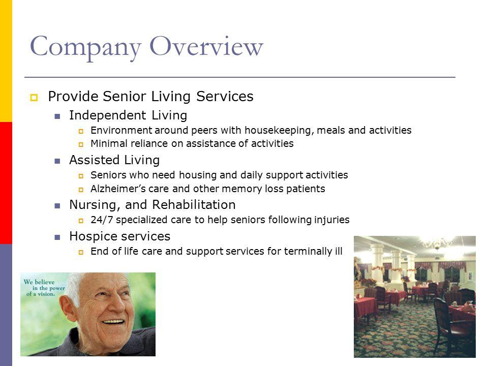 Company Overview Cont. Sunrise Revenues 1. Management Fees a.