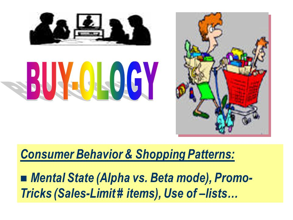 Consumer Behavior & Shopping Patterns: n Mental State (Alpha vs.