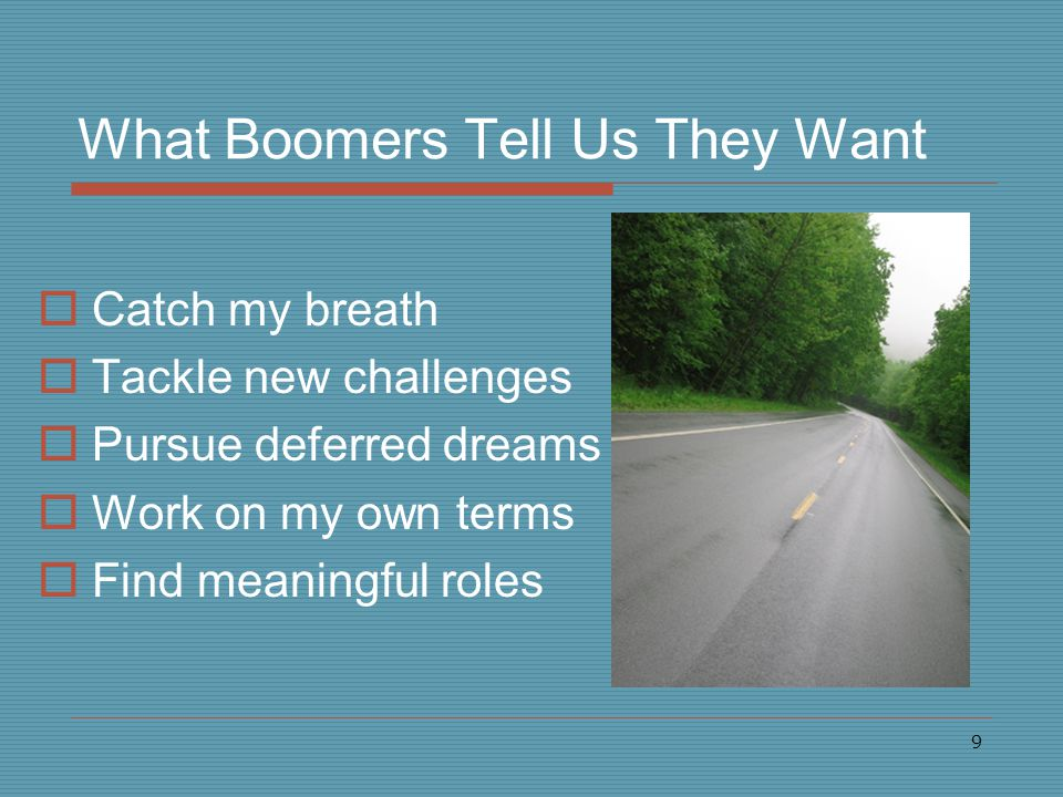 10 Baby Boomer Volunteer Plans 71% plan to volunteer Why.