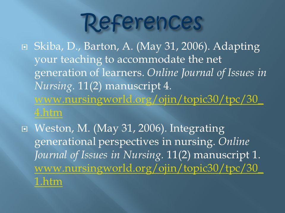  Skiba, D., Barton, A. (May 31, 2006).