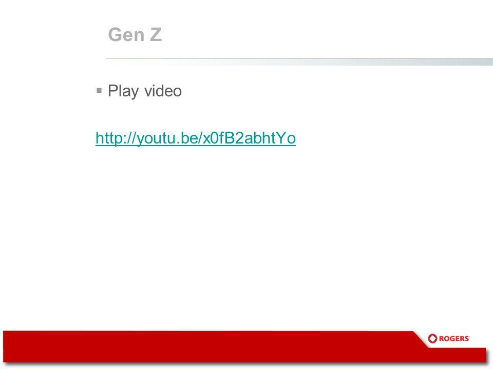 Gen Z  Play video http://youtu.be/x0fB2abhtYo