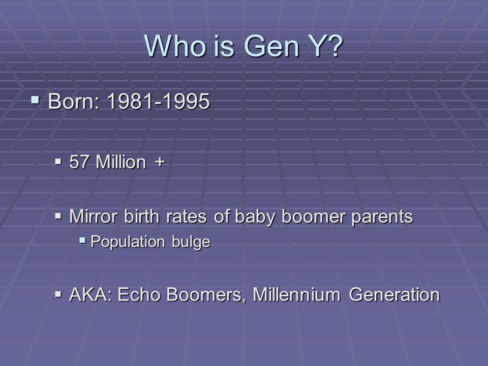 Who is Gen Y cont.