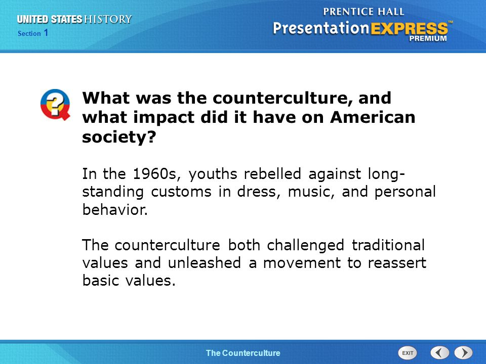 Chapter 25 Section 1 The Cold War BeginsThe Counterculture Section 1 What was the counterculture, and what impact did it have on American society.