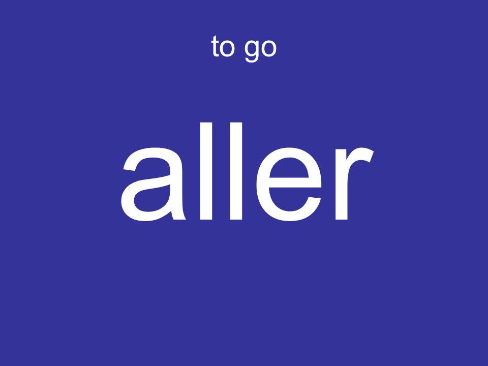to go aller