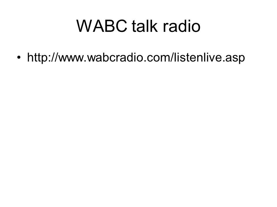 WABC talk radio http://www.wabcradio.com/listenlive.asp