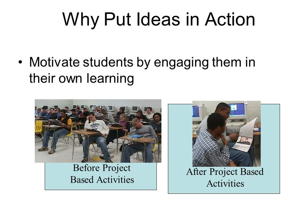 Put Your Ideas into Action Focus on central concepts and principles of entrepreneurship Involve students in problem-solving investigations and other meaningful tasks Culminate in realistic products