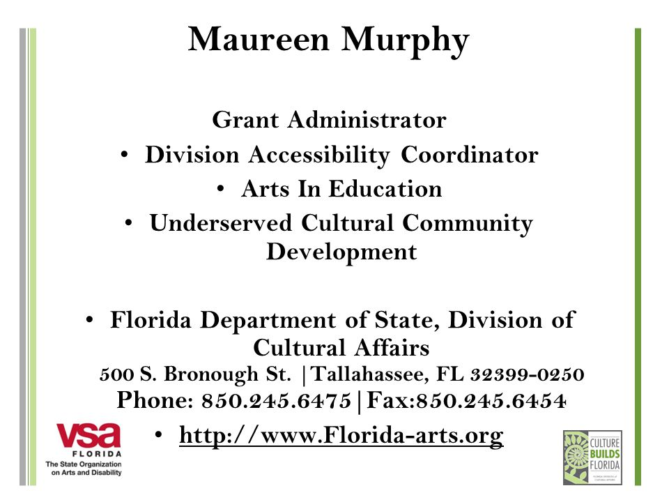 Maureen Murphy Grant Administrator Division Accessibility Coordinator Arts In Education Underserved Cultural Community Development Florida Department
