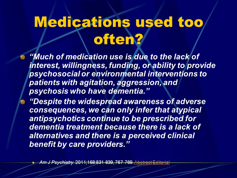 Medications used too often.