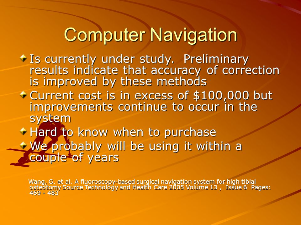Computer Navigation Is currently under study.