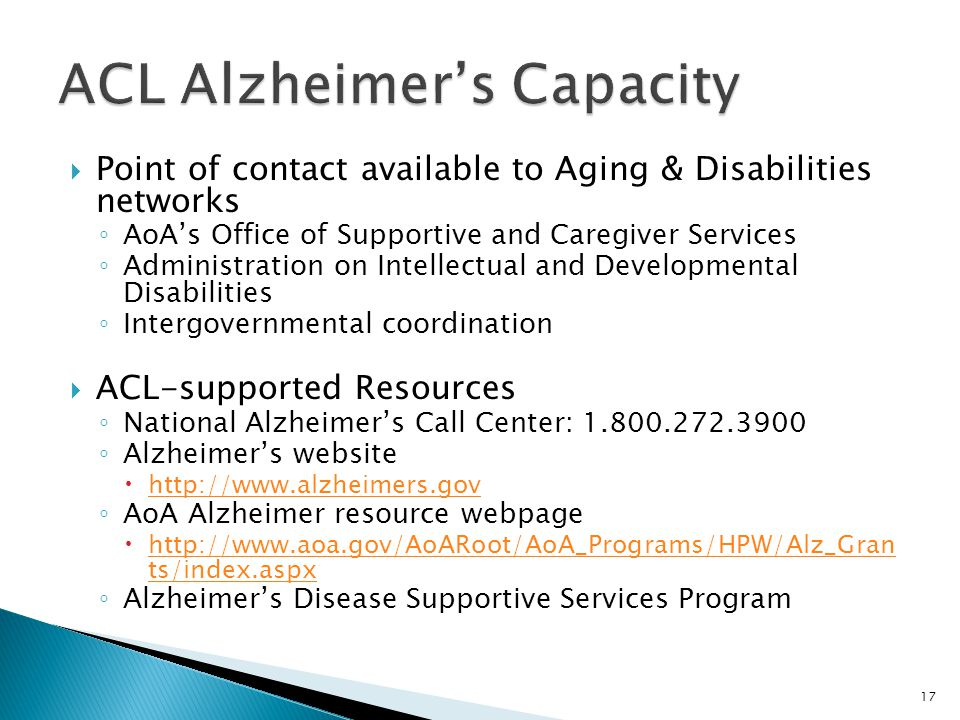  Point of contact available to Aging & Disabilities networks ◦ AoA's Office of Supportive and Caregiver Services ◦ Administration on Intellectual and