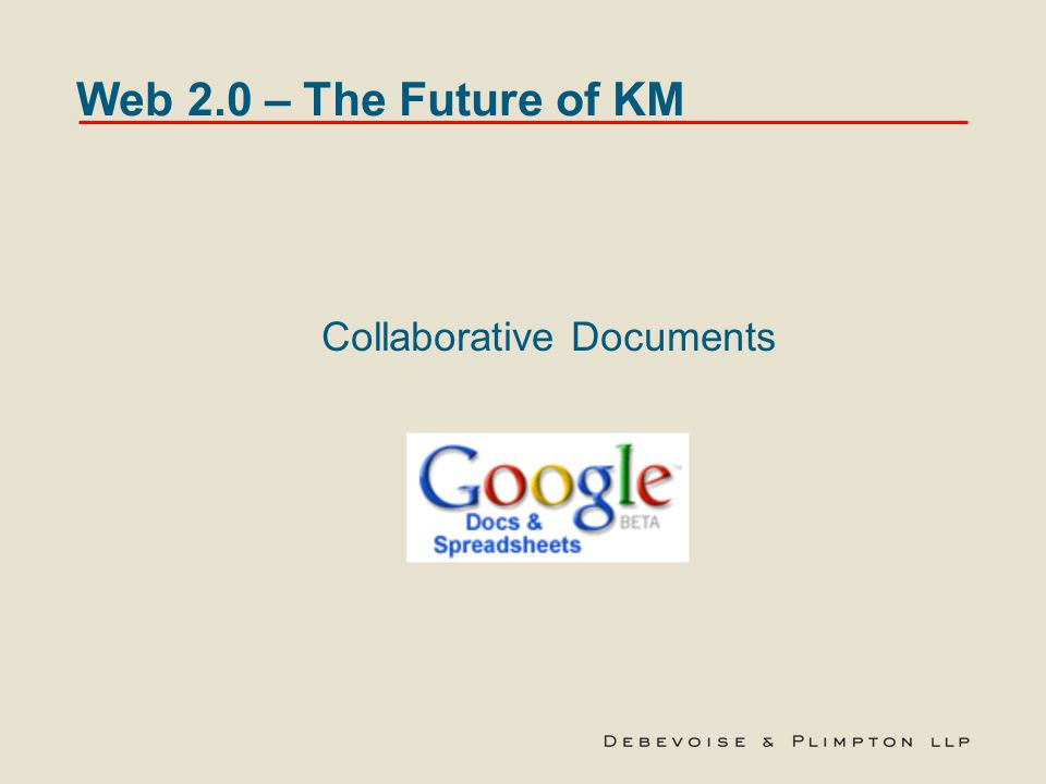Web 2.0 – The Future of KM Collaborative Documents