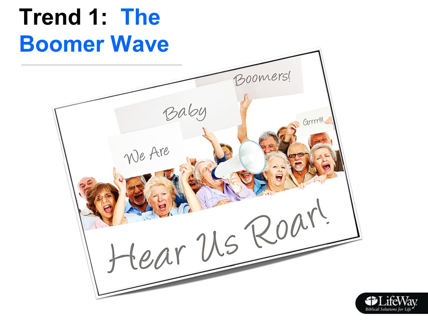 Trend 1: The Boomer Wave