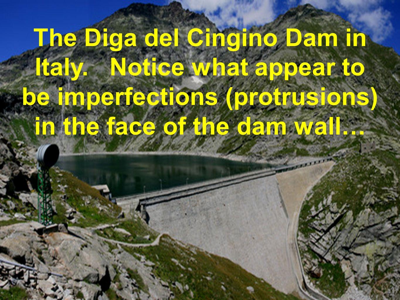 The Diga del Cingino Dam in Italy.