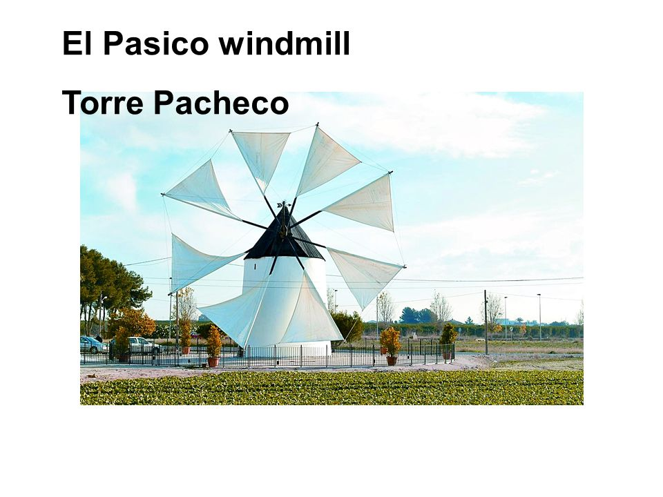 El Pasico windmill Torre Pacheco