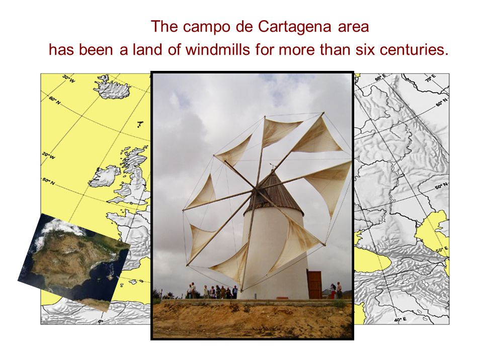 The campo de Cartagena area has been a land of windmills for more than six centuries.