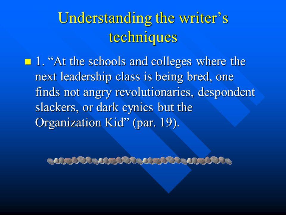 Understanding the writer's ideas 7.