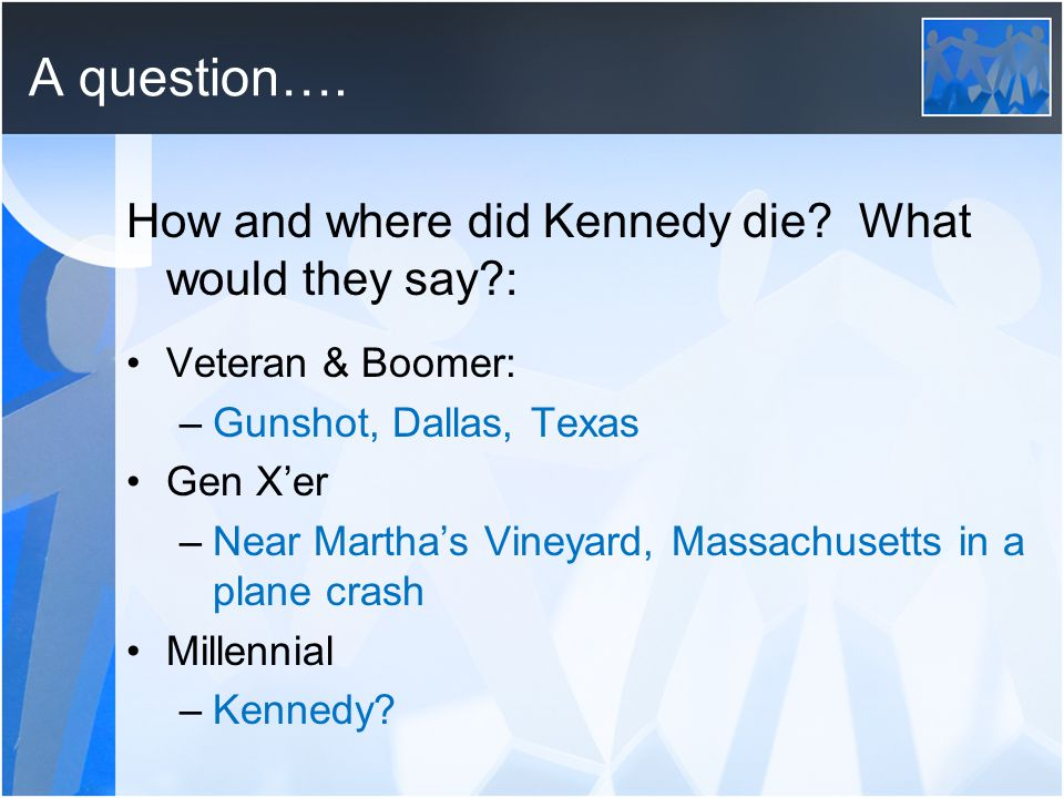 A question…. How and where did Kennedy die.