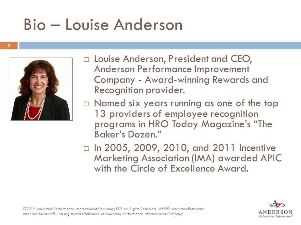 Total Rewards Elements  Compensation  Benefits  Work-Life  Performance and Recognition  Development and Career Opportunities 23 ©2012 Anderson Performance Improvement Company, LTD.