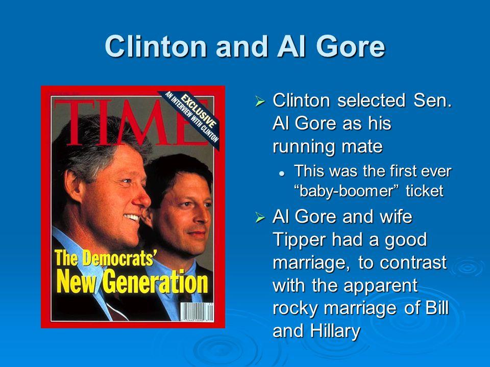 Clinton and Al Gore  Clinton selected Sen.