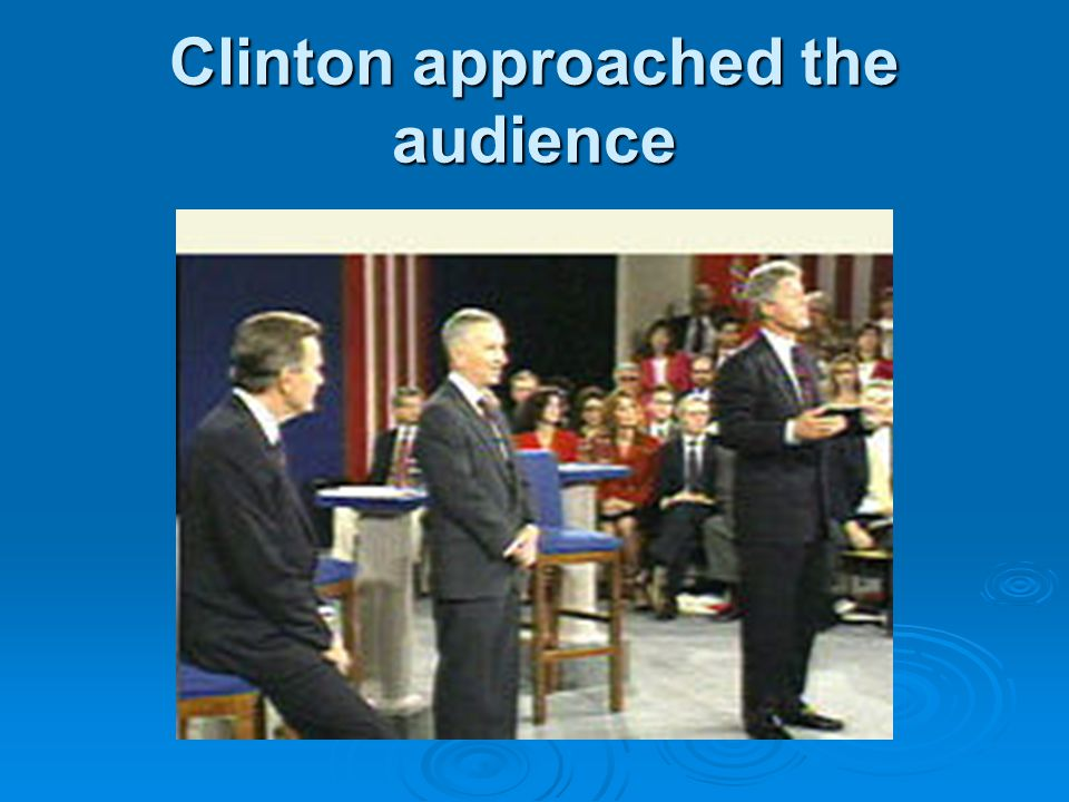 Clinton approached the audience