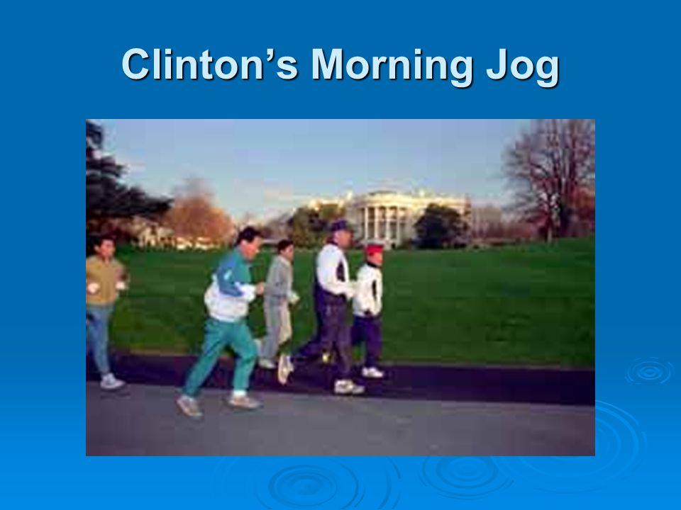 Clinton's Morning Jog