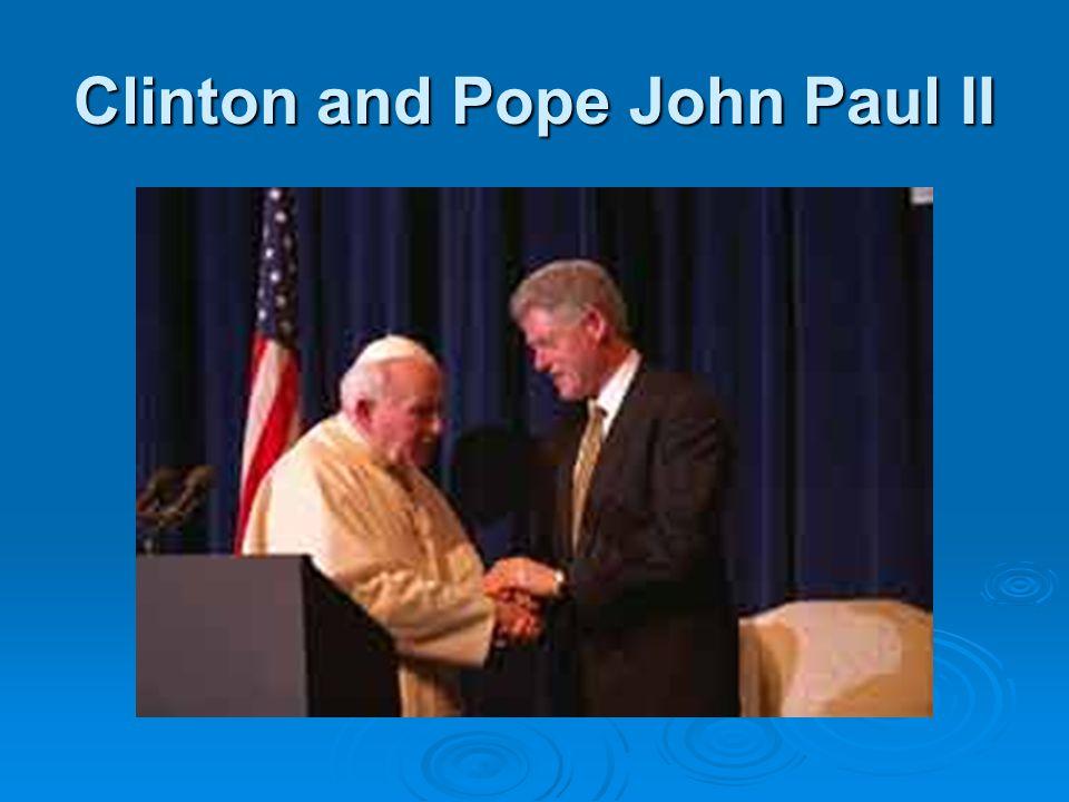 Clinton and Pope John Paul II