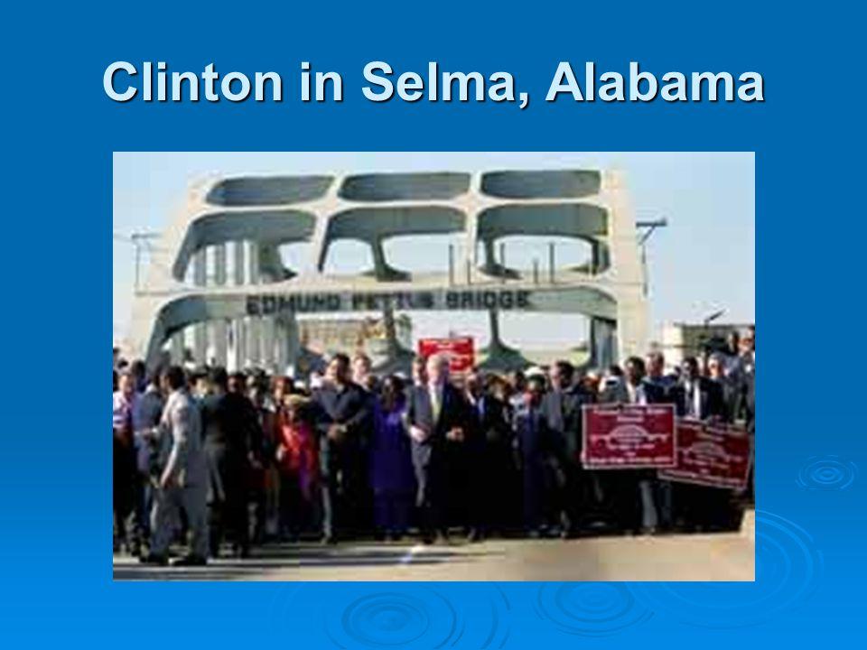 Clinton in Selma, Alabama