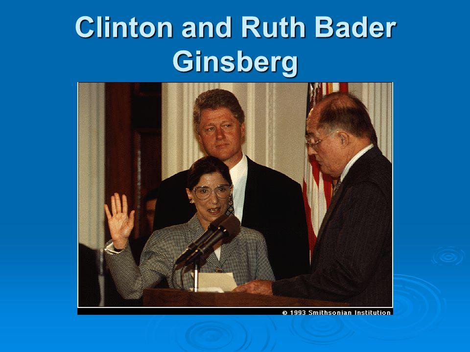 Clinton and Ruth Bader Ginsberg