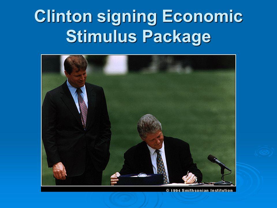 Clinton signing Economic Stimulus Package